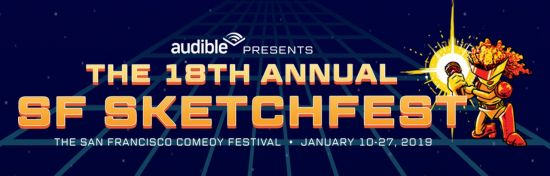 Get Ready for Belly Laughs at SF Sketchfest in 2019